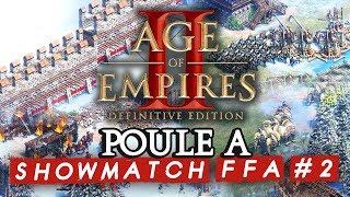 Age of Empires II FFA #2 : Poule A (ShowMatch 3000€ Cash prize)