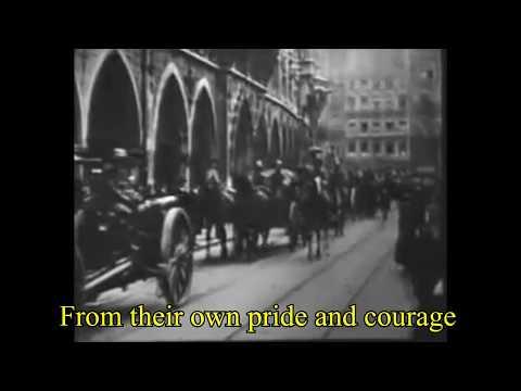 So ziehn wir unter fremder Fahne - Hymn of the Freikorps.