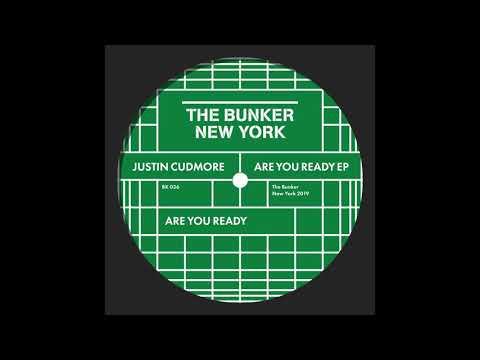 Justin Cudmore - Are You Ready (The Bunker New York 036) Mp3