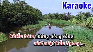Karaoke Quê Hương Một Khúc Dân Ca (Beat Chuẩn) - Karaoke Tone Nữ || Ngọc Kiều Oanh