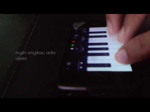rindu setengah mati - iphone piano cover