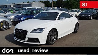 Buying a used Audi TT (8J) - 2006-2014, Common Issues, Buying advice with Common Issues