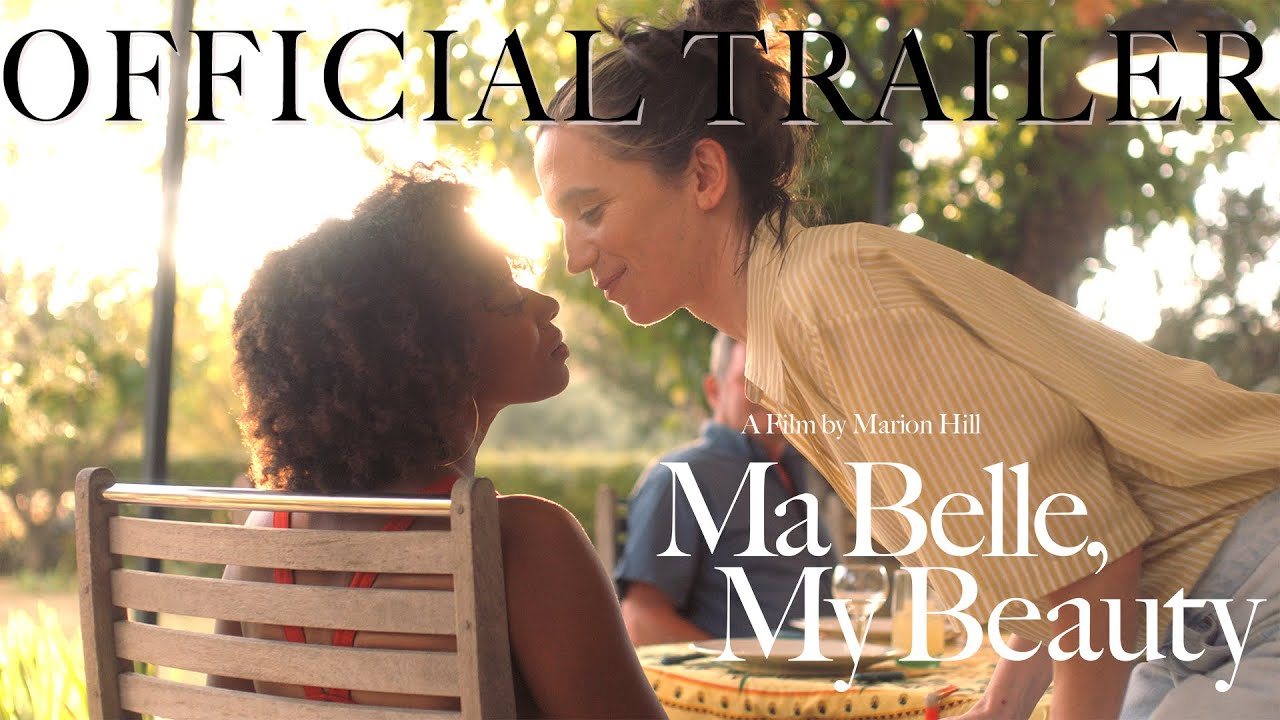 Movie of the Day: Ma Belle, My Beauty (2021) by Marion Hill