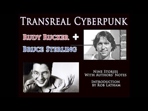 Rucker & Sterling on TRANSREAL CYBERPUNK
