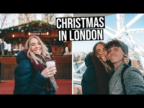 A Christmas Weekend in London | Everything to See & Do