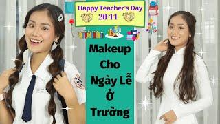Makeup Đi Dự Lễ 20/11 Ở Trường ♥ Trang Điểm Cho Ngày Lễ Ở Trường ♥