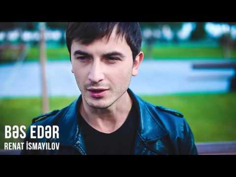Renat İsmayılov — Bəs edər (Audio)