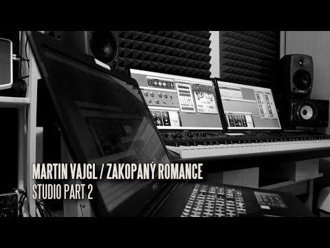 MARTIN VAJGL: ZAKOPANÝ ROMANCE / studio part 2