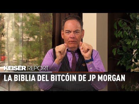 La Biblia del bitcóin de JP Morgan - Keiser Report en español (E1190)