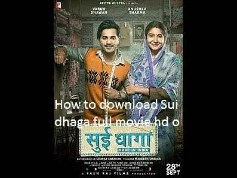 Sui Dhaga Movie Download 700mb