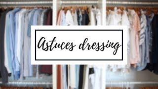 8 astuces rangement - Dressing & accessoires