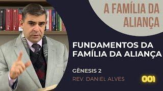 Fundamentos da Família da Aliança