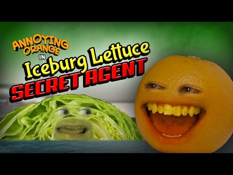 Annoying Orange - Iceberg Lettuce Secret Agent