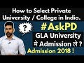 How to Select Private College | GLA University Mathura Admission 2018 | Best University in UP