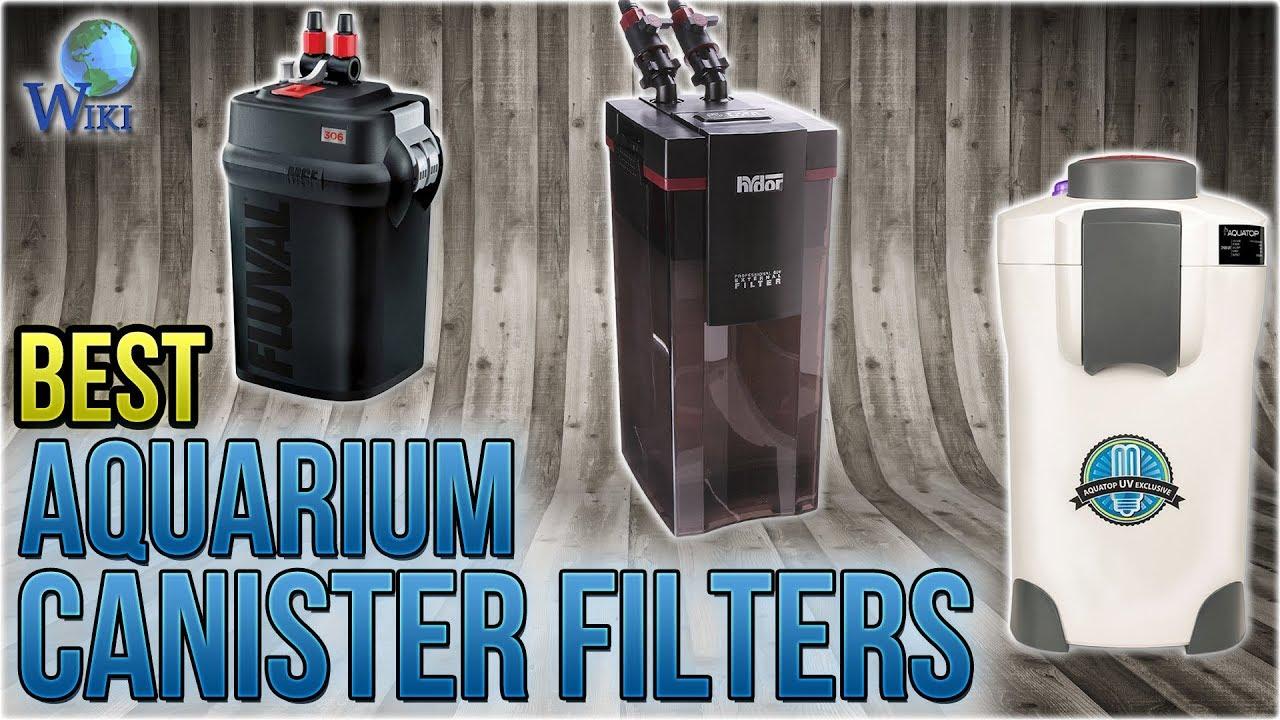 7 Best Aquarium Canister Filters 2018 Youtube