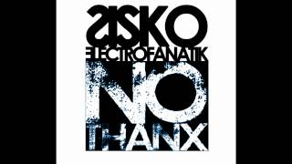 Sisko Electrofanatik - No Thanx (Original Fanatik Mix)