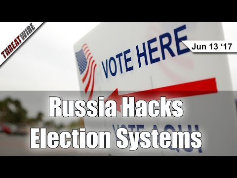 Did Russia Hack US Election Systems? - Threat Wire