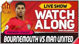 BOURNEMOUTH vs MANCHESTER UNITED | With Mark Goldbridge LIVE