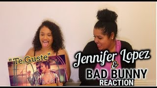 Jennifer Lopez & Bad Bunny - Te Guste (Official Music Video) REACTION + REVIEW
