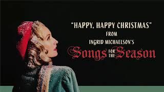 Ingrid Michaelson - Happy, Happy Christmas