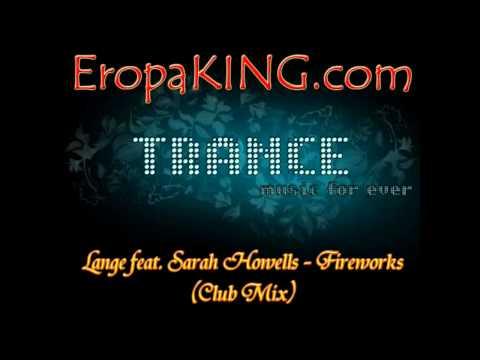 Lange feat. Sarah Howells - Fireworks (Club Mix)