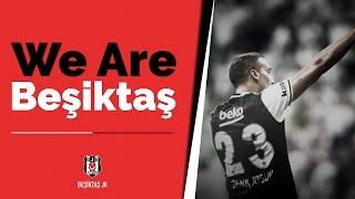We Are Beşiktaş!
