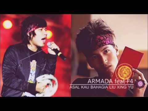 ARMADA feat F4 - ASAL KAU BAHAGIA (LIU XING YU)