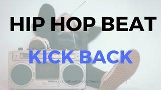 Chill Beat Old School Hip Hop Instrumental - Kick Back