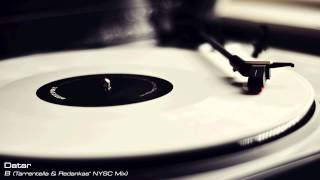 Datar - B (Tarrentella & Redankas' NYSC Mix)