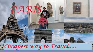 Cheapest way to travel Paris ...(In English)