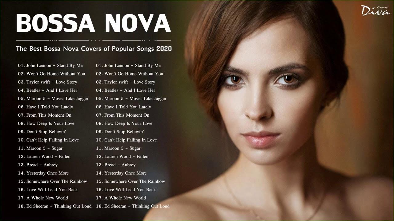Bossa Nova Covers Of Popular Songs 2021 | Bossa Nova Songs 2021