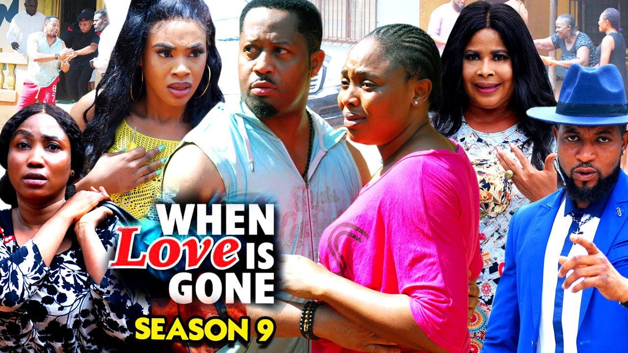 Download WHEN LOVE IS GONE SEASON 9-(Trending New Movie)Mike Ezuruonye 2021 Latest Nigerian New Movie Full HD