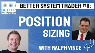 011: Ralph Vince talks position sizing, optimalf, trading horizon, diversification and risk.