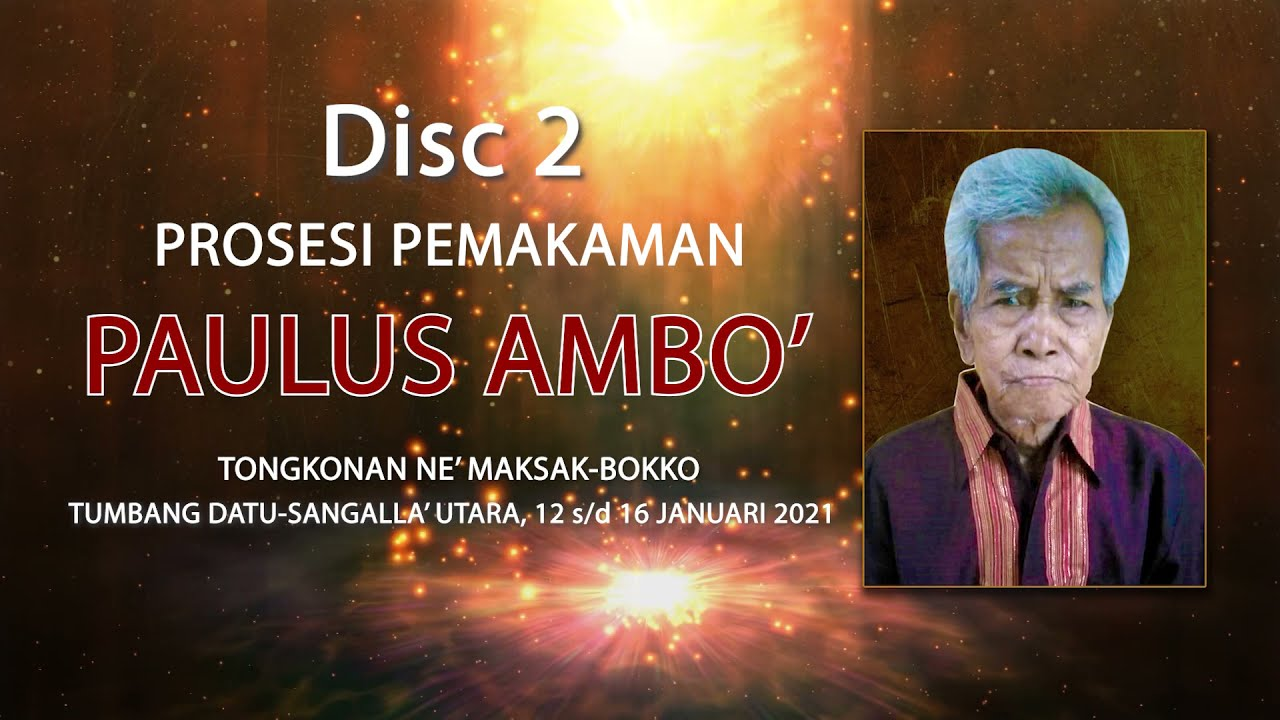 Part 2 Upacara adat Rambu solo' alm. Paulus Ambo' di Bokko Toraja