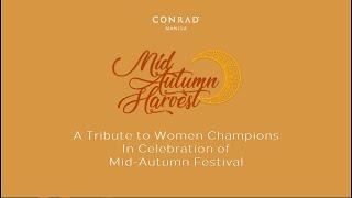 Conrad Manila Mid-Autumn Harvest 2021