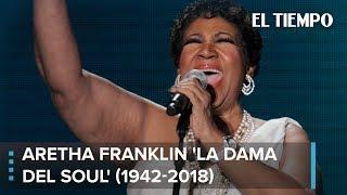 Adiós a Aretha Franklin, la reina del Soul | EL TIEMPO