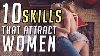 10 Skills Women Go Crazy Over || Dating Advice 2017 || Gent