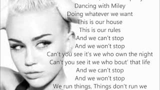 We can't stop by miley cyrus with lyrics :) sorry if the video is a bit laggy :\ it wasnt like this when i edited it. please and subscribe !