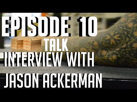 Episode 10: Nutrition Interview With Jason Ackerman