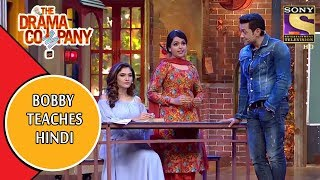The Drama Company | Bobby Deol Gives Hindi Lessons | Best Moments