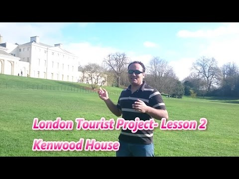 London Tourist Guide English Lessons - Kenwood House