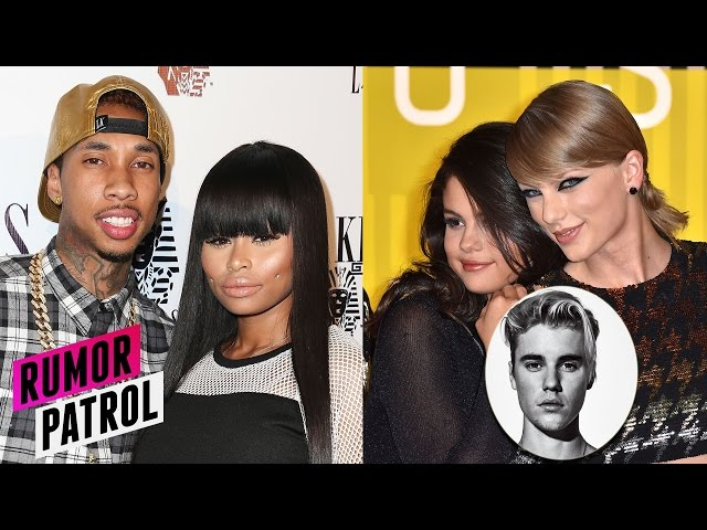 Tyga DUMPS Kylie For Blac Chyna? Justin Bieber Blames Taylor for Selena Split? RUMOR PATROL