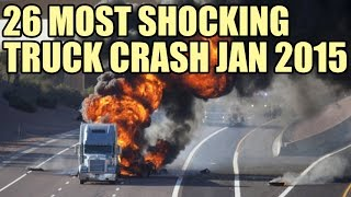 26 Worlds Most Shocking Truck Crashes of April 2015