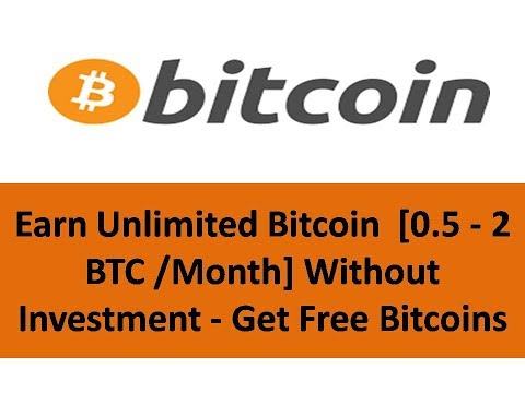 Earn Unlimited Bitcoin  [0.5 - 2 BTC /Month] Without Investment - Get Free Bitcoins