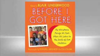 Blair Underwood:  Before I Got Here
