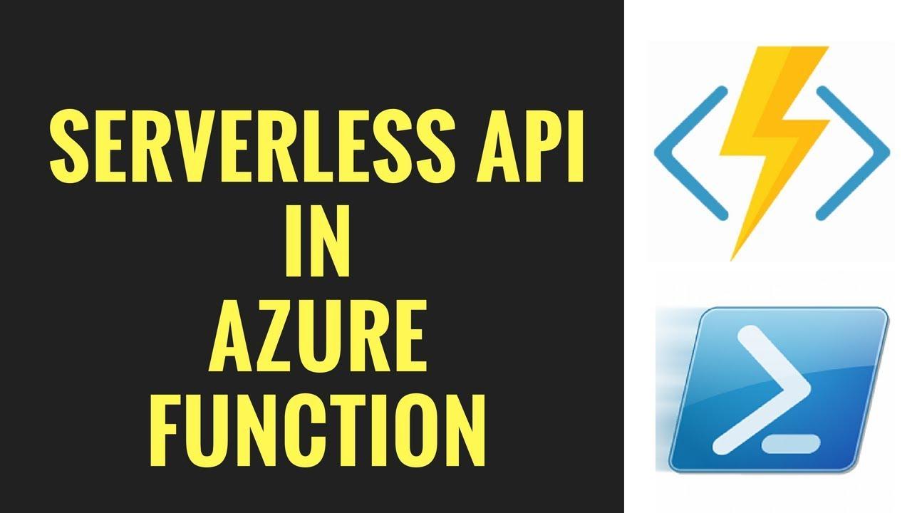 Serverless API using PowerShell in Azure Functions