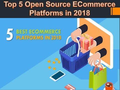 Top 5 Open Source ECommerce  Platforms in 2018