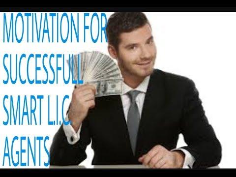 NEW MOTIVATION FOR SUCCESSFULL SMART L.I.C. AGENTS