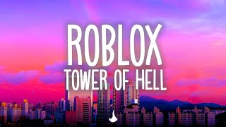 BEST SONGS for playing ROBLOX TOWER OF HELL | 1H Gaming Music Mix 2020