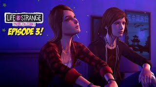 WE GOT EPISODE 3 EARLY! [LIFE IS STRANGE: BEFORE THE STORM] [EP. 03]